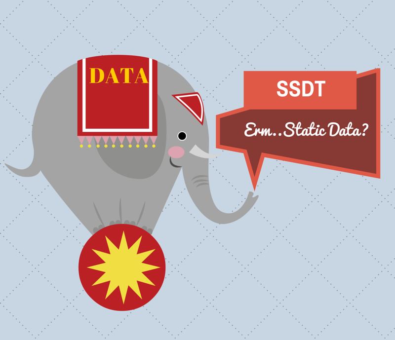 The SSDT Elephant in the ROOM